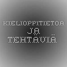 Kielioppitietoa ja tehtäviä. Literature, Language, Coding, Teaching, Writing, School Stuff, Art, Peda, Literatura