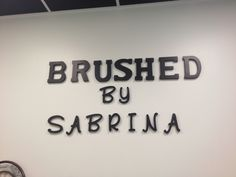 My salon name on my wall!