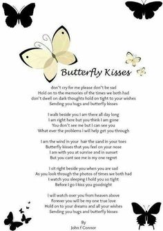 Don't Dwell On Dark Thoughts, Hold On Tight To Your Wishes, Sending You Hugs And Butterfly Kisses~ Sooo Beautiful! [For a brother who passed away unexpectedly one year ago . I love you Bobby Keener. Miss Mom, Miss You Dad, Butterfly Quotes, Butterfly Kisses, Butterflies, Butterfly Tattoo Meaning, Butterfly Tattoos, Rip Daddy, Images Noêl Vintages