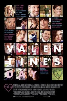 Valentines Day (2010), a mega ensemble cast in this romantic comedy following 2 dozen people and the problems they face on V Day. It was loathed by the critics, but did well at the Box Office. I don't remember too much about it!