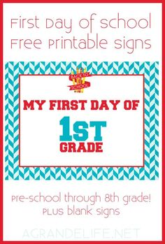 First Day of School Free Printable Signs!
