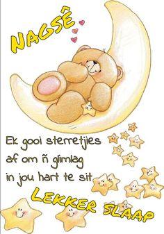 Goeie Nag, Sleep Tight, Good Night, Night Night, Afrikaans, Sweet Dreams, At Home Workouts, Winnie The Pooh, Teddy Bear