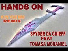 Hands On / Spyder da Chieff featuring Ban Ah' Wath {#HebrewMusic}