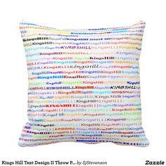 Kings Hill Text Design II Throw Pillow