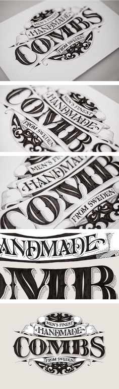 Handmade Combs by Andreas Ejerfors Mto bem feita as sombras e os detalhes do lettering