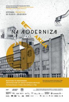 Reakcja na modernizam. Architektura Adolfa Szyszko-Bohusza // REACTION TO MODERNISM. The Architecture of Adolf Szyszko-Bohusz Project: Joanna Sowula Plakat //