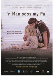 'n Man Soos My Pa Poster Films, Movies, Young Man, Father, Dads, Childhood, Poster, Life, Pai