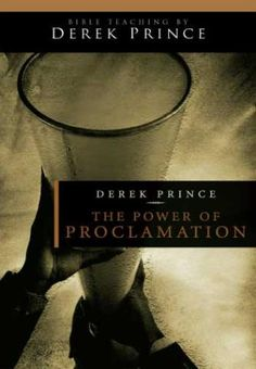 DVD  As you speak Scripture aloud, believing in faith, the unseen world responds. Derek Prince shows you keys in God's Word that will help you build up your faith through the simple, secret power of proclamation.
