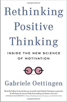 Rethinking Positive Thinking: Inside the New Science of Motivation - Livros importados na Amazon.com.br