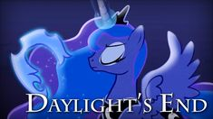 League of Legends- Daylight's End (Diana's Theme) (My Little Pony: Friendship is Magic AMV)