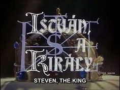 Stephen, the King (István, a király) - Hungarian rock opera from the Millenary