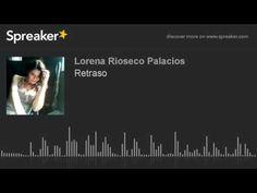 Retraso (hecho con Spreaker) - YouTube