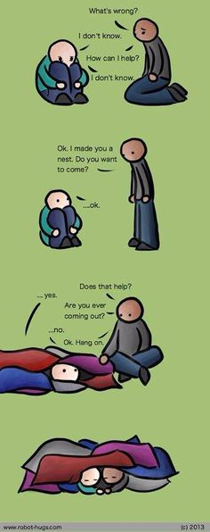 """I have seen so many pins on """"how to treat an introvert/INFJ"""" and things like that and they're full of bs. THIS is the best, most accurate one I think I will ever see. I might go as far as to make myself this nest on my living room and bedroom floor. Helping Someone With Depression, Depression Help, Depression Support, Depression Hurts, How To Explain Depression, Pinstriping, Thoughts, Humor, True Quotes"""