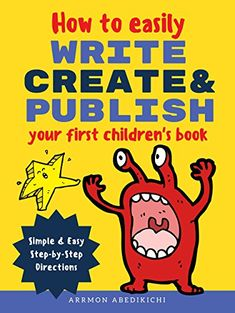 Free Kindle Book - How to Easily Write, Create, and Publish Your First Children's Book: Simple & Easy Step-by-Step Directions Start Writing, Writing A Book, How To Stop Procrastinating, Cozy Mysteries, Free Kindle Books, Bad Timing, Book Publishing, Childrens Books, Growing Up