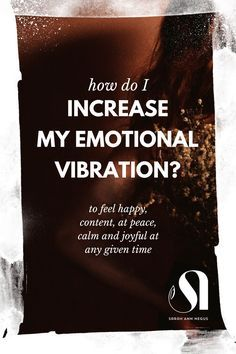 How do i increase my emotional vibration to feel happy, content and joyful in the moment. law of attraction, affirmation, high vibration, intentional lifestyle, mindful lifestyle, how to be happy, love yourself, feel happy, mindfulness tips, clear energy, self love practice, self care practice, meditation practice, sacred space, how to relax, how to love your life. #lawofattraction #highvibe