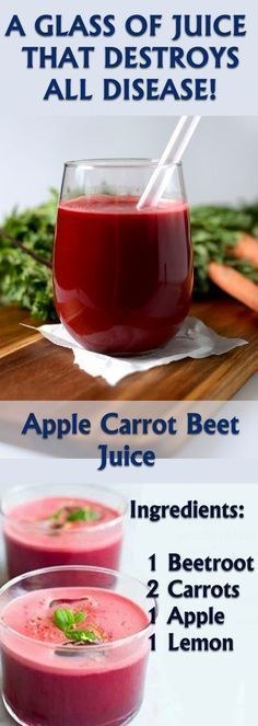 What happens when you mix beets carrots and apples: A GLASS OF JUICE THAT DESTR