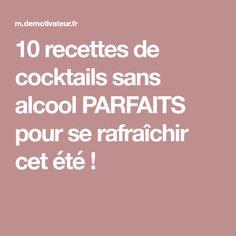 10 recettes de cocktails sans alcool PARFAITS pour se rafraîchir cet été ! Margarita, Cocktail Simple, Mojito, Flan, Brunch, Food And Drink, Nutrition, Drinks, Recipes