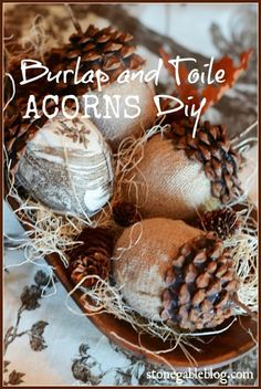 EASY TO MAKE BURLAP AND TOILE ACORN DIY stonegableblog.com