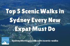 Top Sydney Bushwalks Every New Expat Moving to Sydney Must Do. Once you have finally moved and settled into Sydney, it's time to explore!