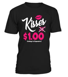 Kisses 25 Cents - Valentines Day TShirt   => Check out this shirt by clicking the image, have fun :) Please tag, repin & share with your friends who would love it. Perfect Matching Couple Shirt, Valentine's Day Shirt, anniversaries shirt #valentines #love # #hoodie #ideas #image #photo #shirt #tshirt #sweatshirt #tee #gift #perfectgift #birthday #Christmas