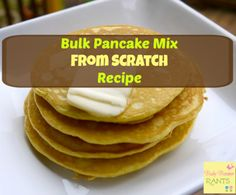 Bulk Pancake Mix From Scratch Recipe Making homemade recipe mixes is a great way to save money. We all know that the boxed stuff is full of preservatives and unknown ingredients. Pancake mix ...