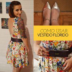 Como usar: Vestido florido!