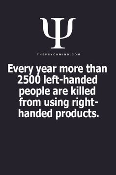 More products need to be made ambidextrous or have specific left hand ones made