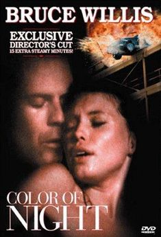 Color of Night (1994) Directed by Richard Rush.  With Bruce Willis, Jane March, Rubén Blades, Lesley Ann Warren. A color-blind psychiatrist Bill Capa is stalked by an unknown killer after taking over his murdered friend's therapy group, all of whom have a connection to a mysterious young woman that Capa begins having intense sexual encounters with.