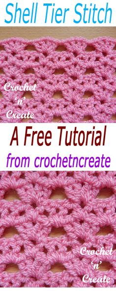Free crochet tutorial for crochet shell tier stitch, easy 2 row pattern, quick to learn. #crochetncreate #freecrochetstitchtutorial #crochetstitches