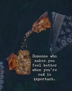 Positive Quotes : Someones who makes you feel better. - Hall Of Quotes True Quotes, Words Quotes, Great Quotes, Qoutes, Sayings, Motivational Quotes, Depressing Quotes, Quotes Girls, Pain Quotes