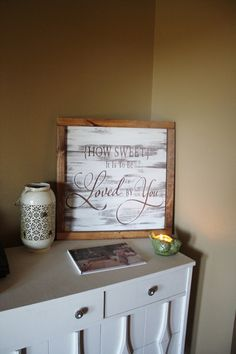 """Custom handmade painted wooden sign with """"How Sweet It Is To Be Loved By You Sign"""" on it. This custom sign looks lovely as wedding décor, at a candy table, in a"""