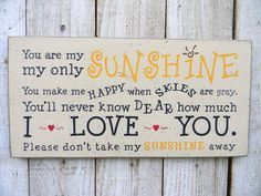 You are my sunshine typography word art wood sign by AmericanAtHeart on Etsy https://www.etsy.com/listing/109993317/you-are-my-sunshine-typography-word-art