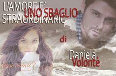 """NEW ADULT E DINTORNI: """"L'amore è uno sbaglio straordinario"""" di Daniela V..."""
