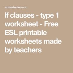 If clauses - type 1 worksheet - Free ESL printable worksheets made by teachers