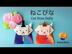 ひな祭りの折り紙★ねこびな Origami Cat Hina Dolls - YouTube