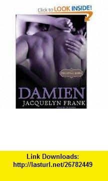 Damien (Nightwalkers) (9781452653211) Jacquelyn Frank, Sands Xe , ISBN-10: 1452653216  , ISBN-13: 978-1452653211 ,  , tutorials , pdf , ebook , torrent , downloads , rapidshare , filesonic , hotfile , megaupload , fileserve