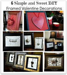 6 Simple and Sweet EASY DIY Framed Valentine Decorations ~ Hearts and Keys