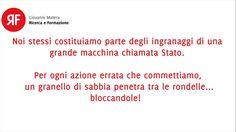 NUOVO #VIDEO!  Un pò a tutti sarà capitato di lamentarsi del proprio #Stato, in questo caso l'#Italia. La #burocrazia lenta, la #politica che non fa gli interessi dei cittadini, la #sanità ecc. Ma abbiamo mai provato a guardare noi stessi? Siamo proprio sicuri che non abbiamo mai, in qualche modo, aggiunto un granello di sabbia in questa grande macchina per farla inceppare?  Buona visione!  #RicercaeFormazione