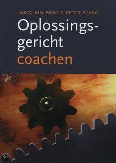 Gelezen febr. 2014: Oplossingsgericht coachen van Insoo Kim Berg en Peter Szabó - geeft je handvatten om de goede vragen te stellen.