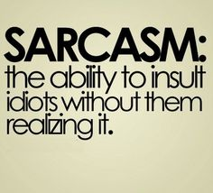 funny sarcasm quotes sarcastic comments | Love Picture Captions on Funny Sarcastic Quotes Picture Quotes