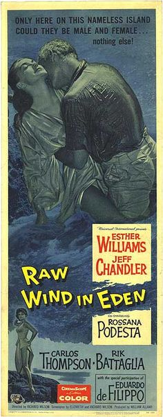 RAW WIND IN EDEN (1958) - Esther Williams - Jeff Chandler - Rossanna Podesta - Carlos Thompson- Rik Battglia - Eduardo de Filippo - Directed by Richard Wilson - Universal-International Pictures - Insert Movie Poster.