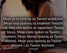 Lovsy.pl - Strona pełna uczuć. Crush Love, Life Without You, I Love You, My Love, Motto, Life Lessons, Poems, Nostalgia, Sad