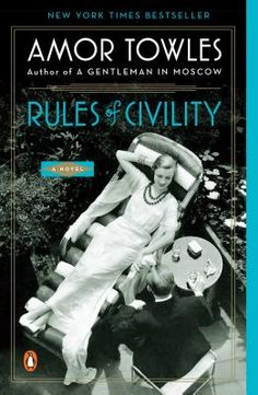 Review: Rules of Civility Chinchillas, Greenwich Village, High Society, Wall Street Journal, New York Times, Good Books, Books To Read, Best Historical Fiction, Historical Romance