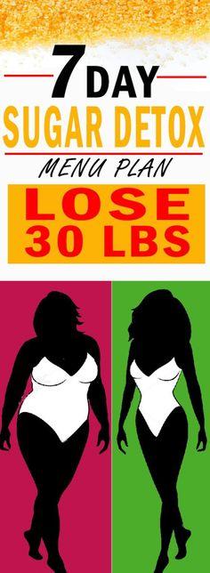 7-Day Sugar Detox Menu Plan and Lose 30 lbs!!!