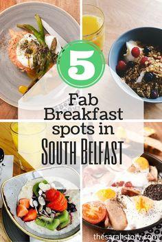 5 fab breakfast spots in south Belfast