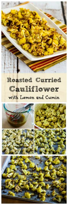 AMAZING Roasted Curried Cauliflower with Lemon and Cumin just might be the perfect cauliflower side dish. This is definitely worth heating up the oven for! [from KalynsKitchen.com]