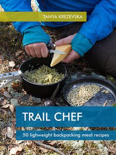 Hiking Recipes and Backpacking Food Ideas | Trail Recipes