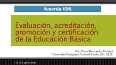 Acuerdo 696 evaluación, acreditación, promoción y certificación de