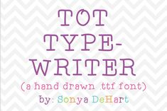 Check out Tot Typewriter a Hand Drawn Font by SonyaDeHart on Creative Market