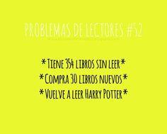 Problemas de lectores #52 Harry Potter Jk Rowling, Harry Potter Memes, I Love Books, Good Books, My Books, Book Memes, Book Quotes, Broken Book, Book Fandoms
